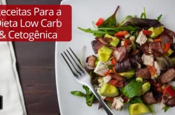 10 Receitas para Variar o Cardápio na Dieta Cetogênica sem Sair da Linha