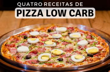 Quatro Receitas de Pizza Low Carb: Tradicional, de Frigideira, Vegana,  e de Microondas!