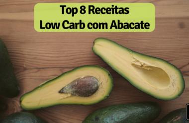 Top 8 Receitas com Abacate para Comer na Dieta Low Carb